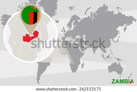 World map with magnified Zambia. Zambia flag and map. - stock vector
