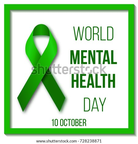 World Mental Health Day Vector Illustration With Green Ribbon Inscription And Frame On A