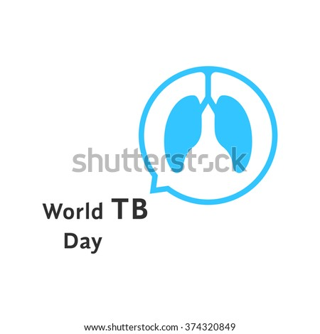 world tb day with blue speech bubble. concept of discuss problem, issue, bronchial asthma, first aid, analysis. isolated on white background. flat style trend modern logo design vector illustration - stock vector