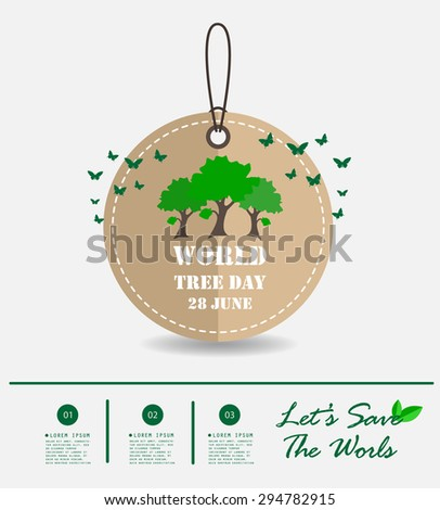 World Tree Day , Green Concept , Infographic , Vector Illustration