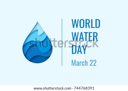World Water Day - vector abstract waterdrop concept. Save the water - ecology concept background with paper cut water drop