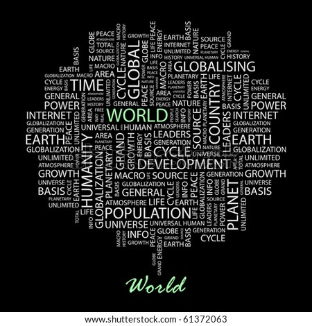 WORLD. Word collage on black background. Illustration with different association terms. - stock vector