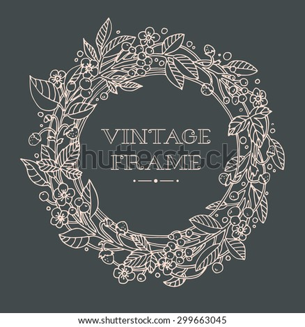 Wreath of forest flowers. Vector. Hand drawn artwork. Love concept for wedding invitations, cards, tickets, congratulations, branding, boutique logo, label. Monochrome dark grey, beige pink - stock vector