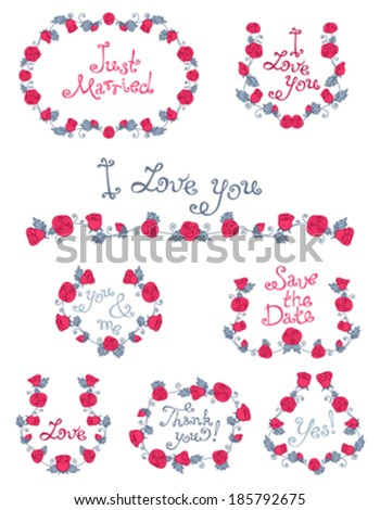 Wreaths and frames of roses and leaves. Vintage design elements for your romantic or wedding design. Hand-drawn text. - stock vector