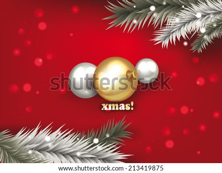 x MAS background with balls and christmas tree branches - stock vector