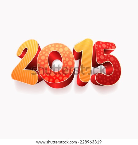 Year 2015! New year design template. All elements are layered separately in vector file. Easy editable. - stock vector