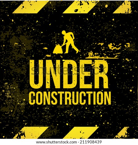 "Yellow - black sign grunge ""Under Construction"" with worker road sign vector - stock vector"