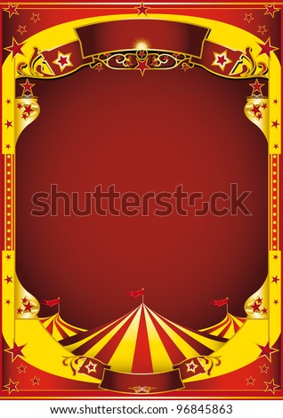 Yellow circus with big top. A red and yellow background for a poster. - stock vector