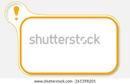 yellow frame for your text and exclamation mark - stock vector