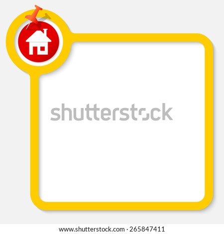 Yellow frame for your text and home symbol - stock vector