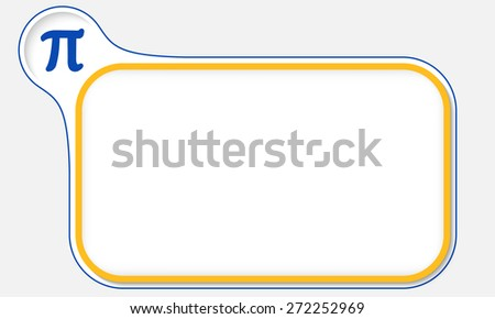 Yellow frame for your text and pi icon - stock vector
