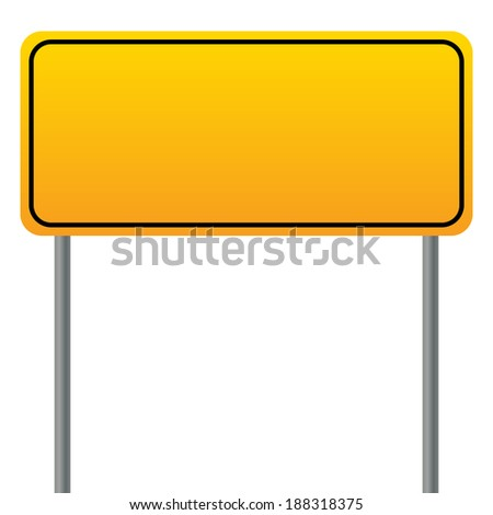 yellow sign ready to be editable