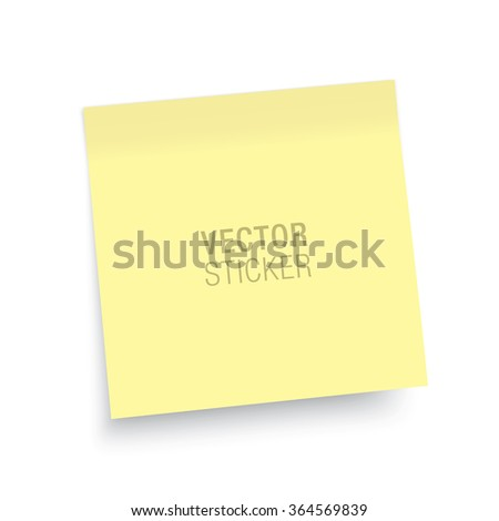 Yellow sticky note, isolated on a white background. To do list post. Vector sticker realistic mockup. - stock vector