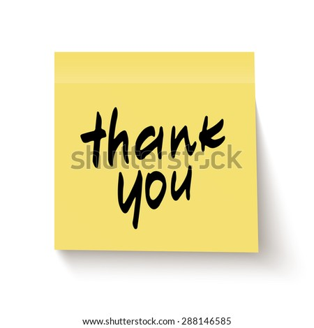 Yellow sticky note with handwritten phrase Thank you, isolated on white background. Vector illustration