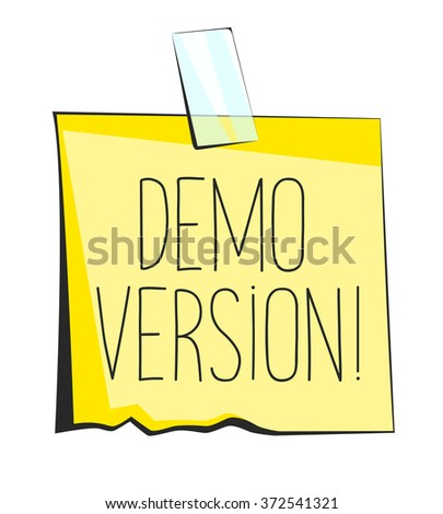 Yellow sticky note with scotch tape. Demo version lettering. Paper reminder sticker - stock vector