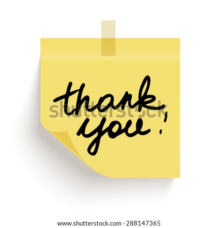 Yellow sticky note with the curled corner and adhesive tape, and with handwritten phrase Thank you on white background. Vector illustration