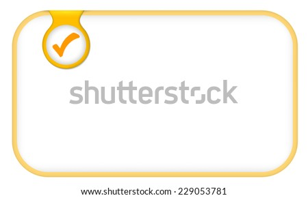 yellow text frame for any text with check box - stock vector