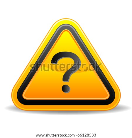 Yellow triangular warning sign with  question mark - stock vector