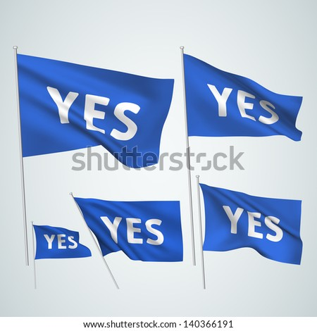 Yes - blue vector flags. A set of wavy 3D flags created using gradient meshes. EPS 8 vector - stock vector