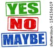 Yes, no and maybe grunge rubber stamps, vector illustration - stock photo