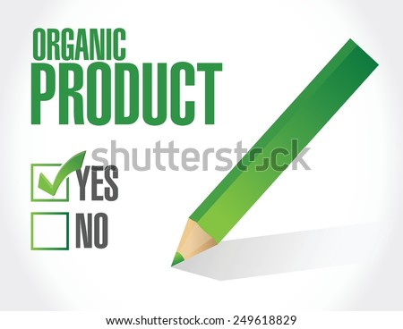yes to organic products check list illustration design over a white background - stock vector