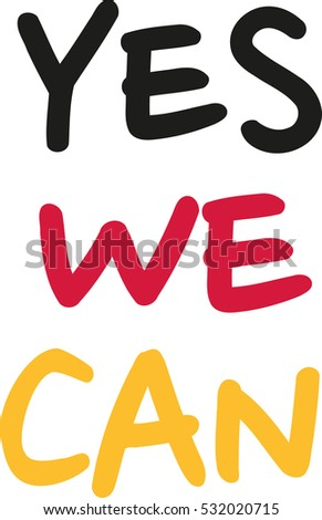 Yes we can stock vectors images vector art shutterstock for Bett yes we can
