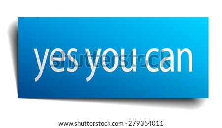 yes you can square paper sign isolated on white