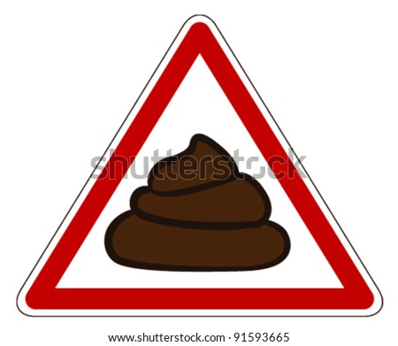Yield to Poop - stock vector