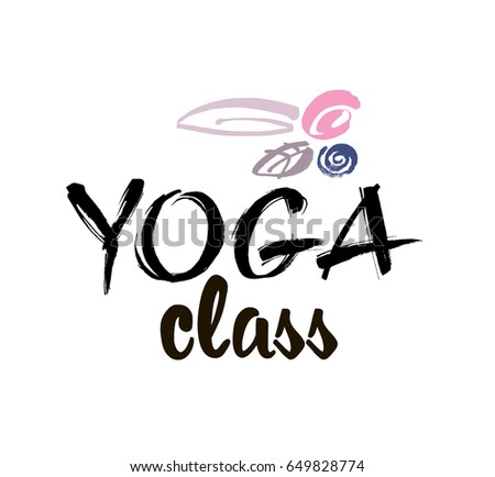 Yoga class concept logo design elegant stock vector 649828774 yoga class concept logo design elegant hand lettering for your design can be printed m4hsunfo