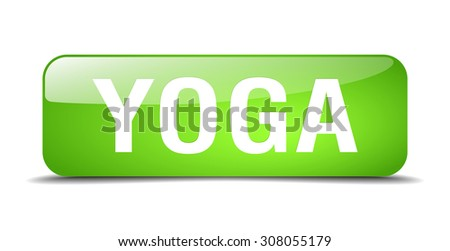 yoga green square 3d realistic isolated web button - stock vector