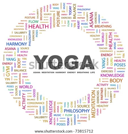 YOGA. Word collage on white background. Vector illustration. Illustration with different association terms. - stock vector
