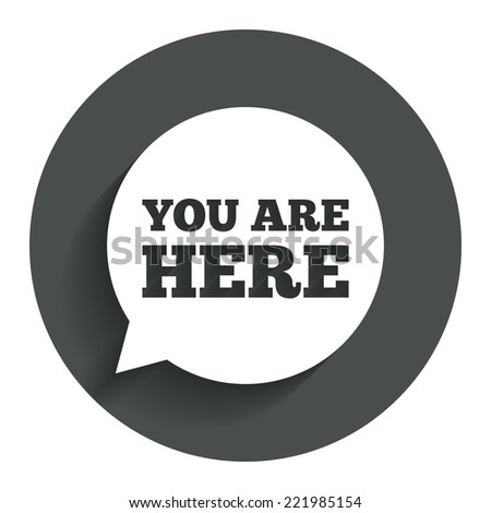 You here sign icon info speech stock vector 221985154 shutterstock info speech bubble map pointer with your location publicscrutiny Gallery