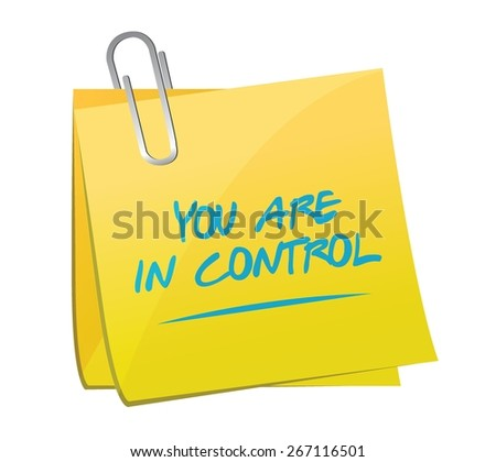 you are in control memo post sign concept illustration design graphic - stock vector