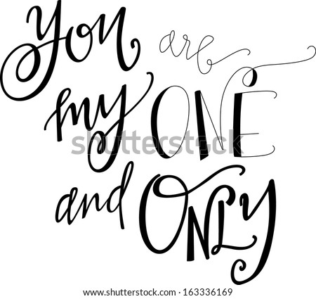 you are my one and only - stock vector