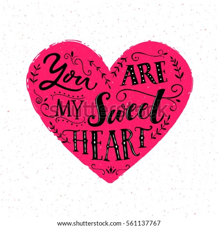 You Are My Sweetheart Valentines Day Card Design Modern Typography Saying About Love