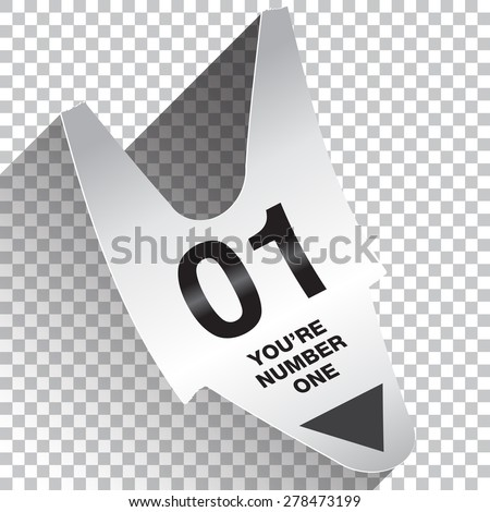 You Are Number One Ticket Concept  - stock vector