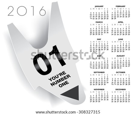 You are number one ticket concept 2016 calendar - stock vector
