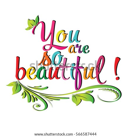 you beautiful vintage colorful calligraphic lettering