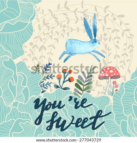 You are sweet concept card. Cute background with lovely Rabbit, flowers, leafs and mushroom in awesome colors. Lovely card made in watercolor technique. Bright forest concept card with text in vector