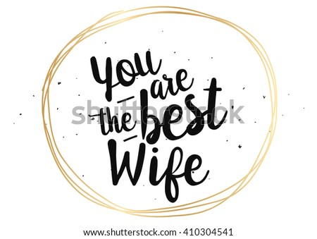 You Best Wife Inscription Greeting Card Stock Photo (Photo, Vector