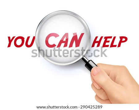 you can help word showing through magnifying glass held by hand - stock vector