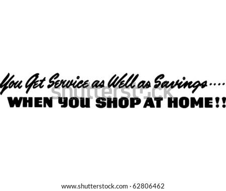 You Get Service As Well As Savings - Ad Header - Retro Clipart - stock vector