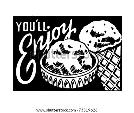 You'll Enjoy (Ice Cream) - Retro Ad Art Banner - stock vector