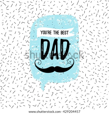 Youre Best DAD Greeting Card Fashion Stock Vector HD (Royalty Free