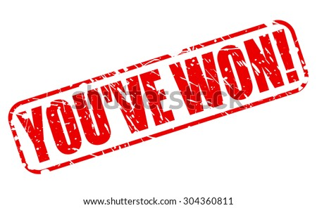 YOU'VE WON red stamp text on white - stock vector