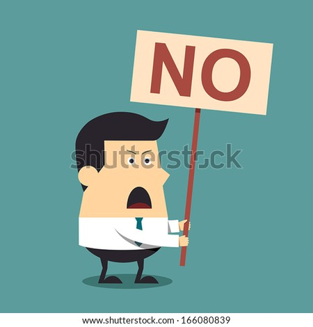 Young businessman holding a signboard that say no, Business concept - stock vector