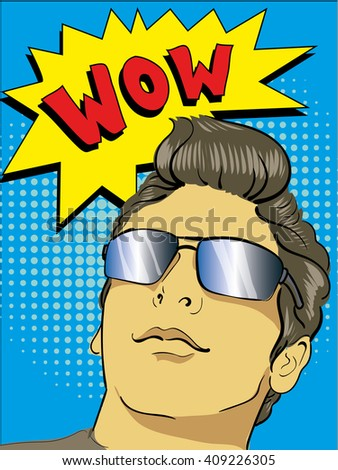 Young fashion man in sunglasses. Pop art retro comic style vector illustration. Wow speech star