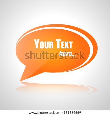 Your text orange vector talk bubble - stock vector