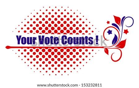 your vote counts design - stock vector