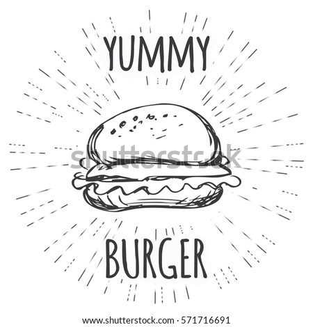 Yummy burger vintage label in hipster style with sunburst. hand drawn,vector illustration.